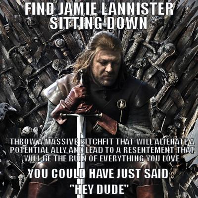 Stupid Ned Stark 10