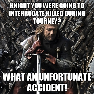 Stupid Ned Stark 08