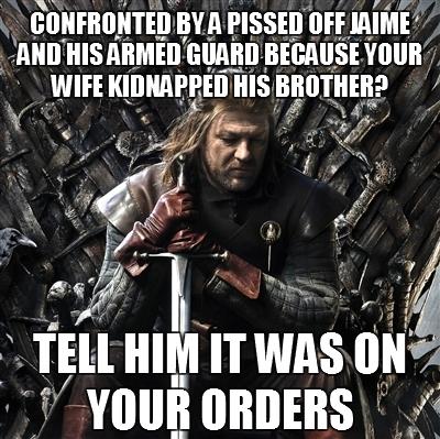 Stupid Ned Stark 04