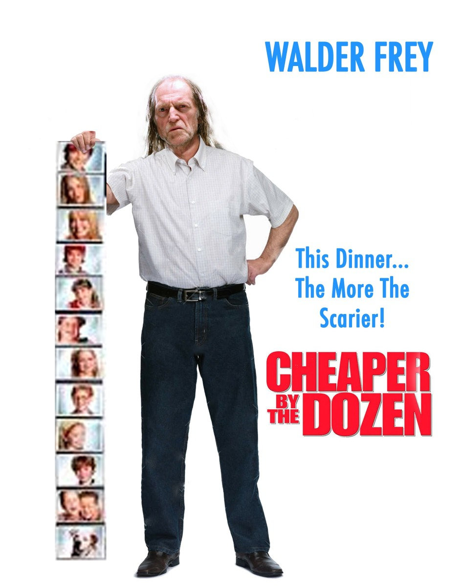 Cheaper by the Dozen with Walder Frey