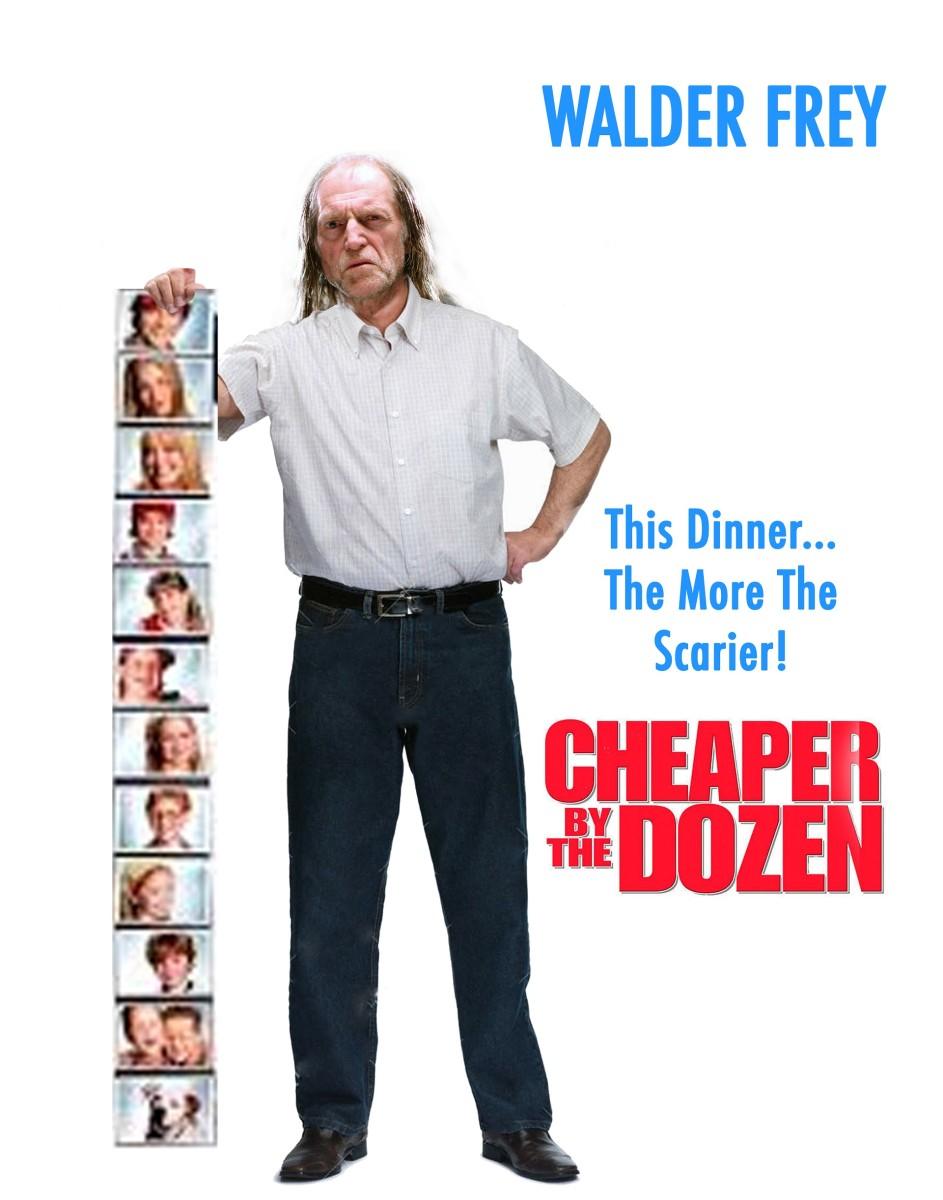 Cheaper by the Dozen with Walder Frey
