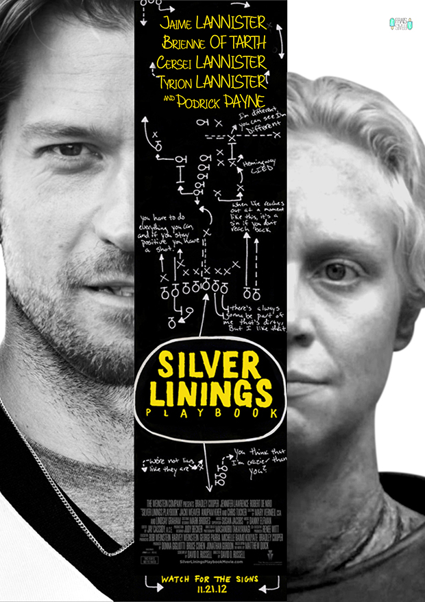 Jaime Lannister, Brienne of Tarth in Silver Linings Playbook