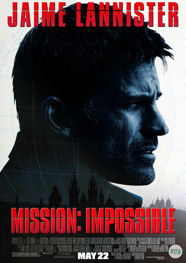 Jaime Lannister in Mission Impossible
