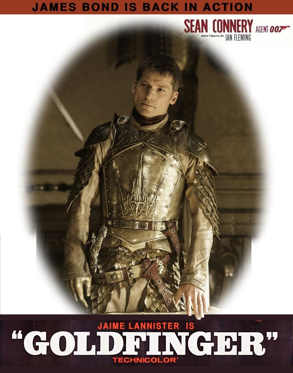 Jaime Lannister is Goldfinger
