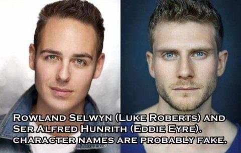 Rowland Selwyn, Alfred Hunrith - Luke Roberts, Eddie Eyre