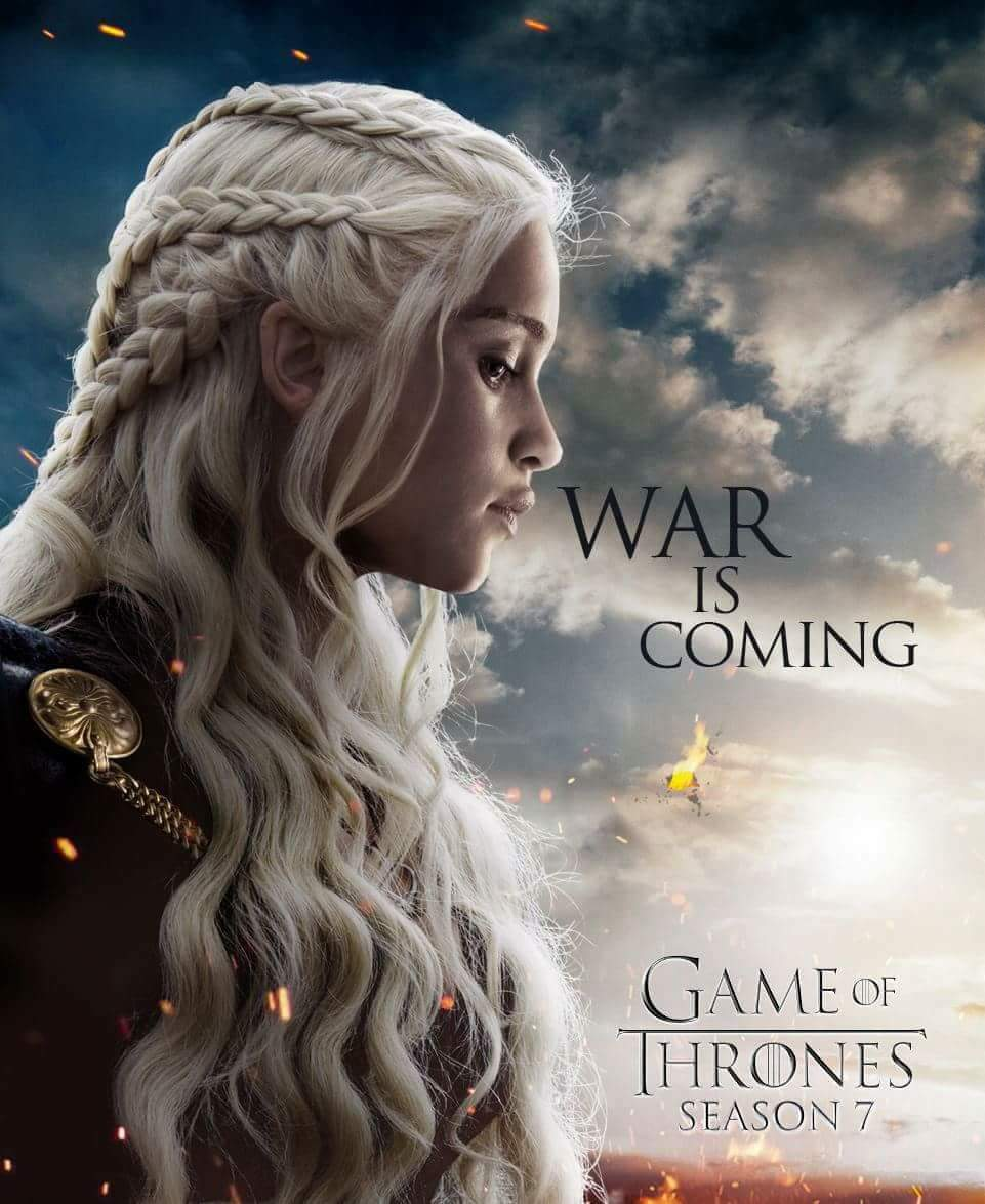 Dany, War - GoT Season 7 Fan Poster